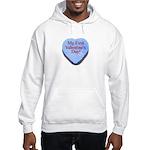 My First Valentine's Day Hooded Sweatshirt