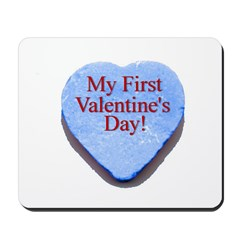 My First Valentine's Day Mousepad