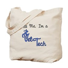 Bite Me, I'm A Vet Tech. Tote Bag