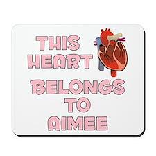 This Heart: Aimee (C) Mousepad