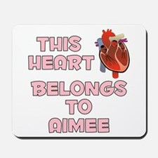 This Heart: Aimee (C) Mousepad