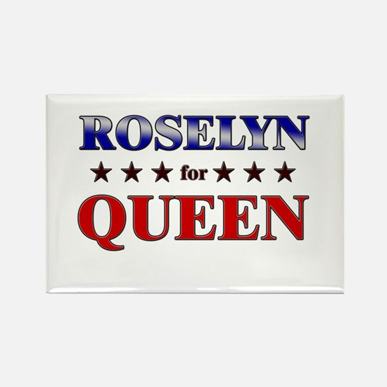 ROSELYN for queen Rectangle Magnet