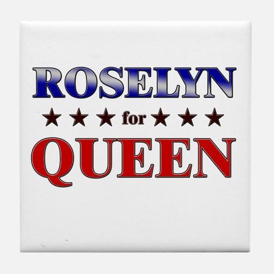 ROSELYN for queen Tile Coaster