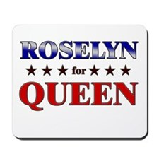 ROSELYN for queen Mousepad