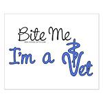 Bite Me, I'm A Vet. Veterinarian Small Poster