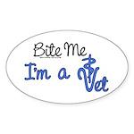 Bite Me, I'm A Vet. Veterinarian Oval Sticker