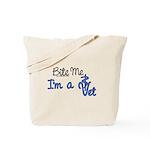 Bite Me, I'm A Vet. Veterinarian Tote Bag