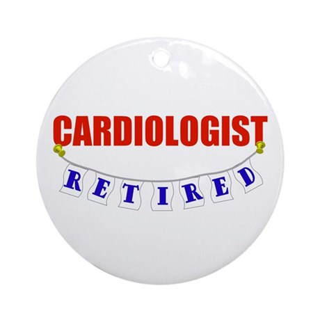 Retired Cardiologist Ornament (Round)