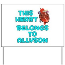 This Heart: Allyson (B) Yard Sign