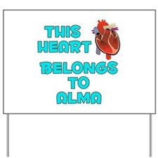 This Heart: Alma (B) Yard Sign