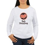 Anti-Valentines Bah Humbug Women's Long Sleeve T-S