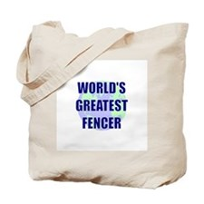 World's Greatest Fencer Tote Bag