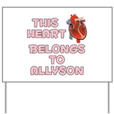 This Heart: Allyson (C) Yard Sign