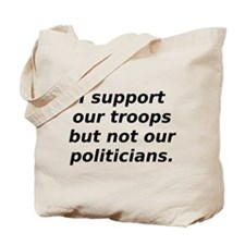 support our troops not our po Tote Bag