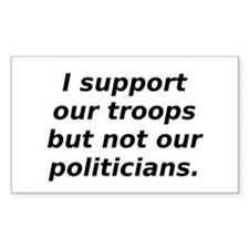 support our troops not our po Sticker (Rectangular
