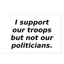 support our troops not our po Postcards (Package o