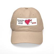 Struck By Cupid's Arrow 1 (2006) Baseball Cap