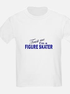 Trust Me I'm a Figure Skater T-Shirt