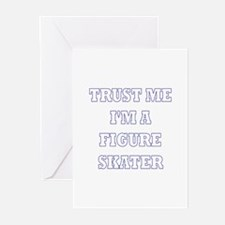 Trust Me I'm a Figure Skater Greeting Cards (Pk of