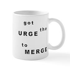Got the Urge to Merge Mug