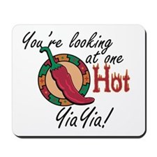 You're Looking at One Hot YiaYia! Mousepad