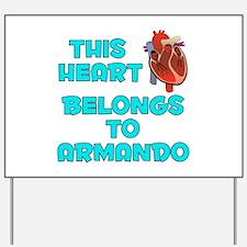 This Heart: Armando (B) Yard Sign