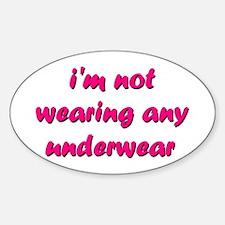 No Underwear Oval Decal