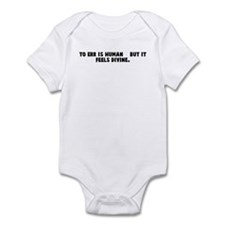 To err is human    but it fee Infant Bodysuit