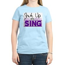 Shut Up and Sing T-Shirt