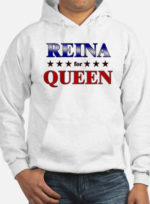 REINA for queen Hoodie Sweatshirt
