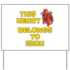 This Heart: Isiah (A) Yard Sign