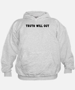 Truth will out Hoodie