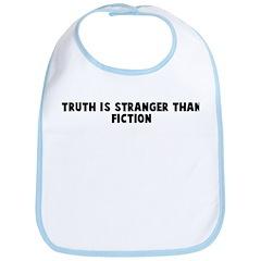 Truth is stranger than fictio Bib