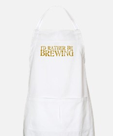 I'd Rather Be Brewing BBQ Apron