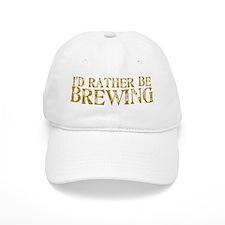 I'd Rather Be Brewing Baseball Cap
