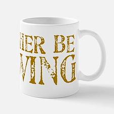 I'd Rather Be Brewing Mug
