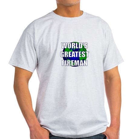 World's Greatest Fireman Light T-Shirt