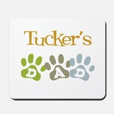 Tucker's Dad Mousepad