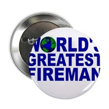 "World's Greatest Fireman 2.25"" Button"