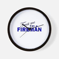 Trust Me I'm a Fireman Wall Clock