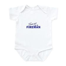 Trust Me I'm a Fireman Infant Bodysuit