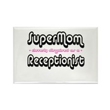 """""""SuperMom cleverly disguised as a Receptionist"""" Re"""