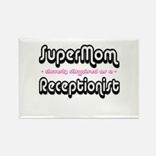 """SuperMom cleverly disguised as a Receptionist"" Re"