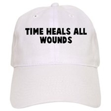 Time heals all wounds Baseball Cap