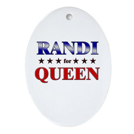RANDI for queen Oval Ornament
