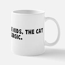 We got rid of the kids the ca Mug