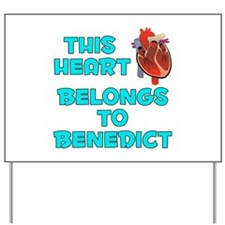 This Heart: Benedict (B) Yard Sign