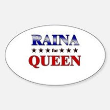 RAINA for queen Oval Decal