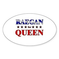 RAEGAN for queen Oval Decal