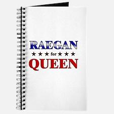 RAEGAN for queen Journal